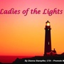 Ladies of the Lights