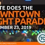 Downtown Light Parade, Santa's Arrival & Tree Lighting